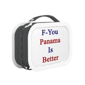 F You Panama Is Better Yubo Lunch Box