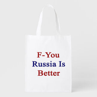 F You Russia Is Better Reusable Grocery Bag
