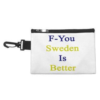 F You Sweden Is Better Accessory Bags