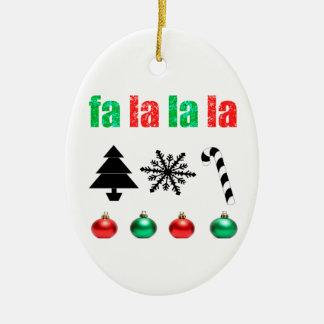 fa la la la Christmas Ceramic Ornament