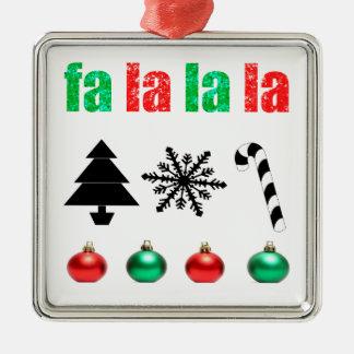 fa la la la Christmas Metal Ornament