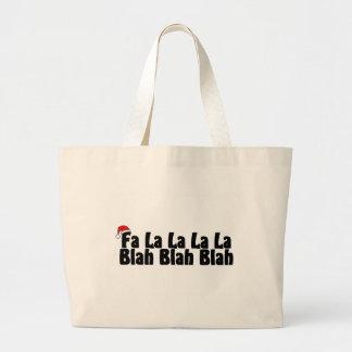 Fa La La La La Blah Blah Blah Xmas Large Tote Bag