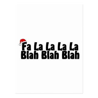 Fa La La La La Blah Blah Blah Xmas Postcard
