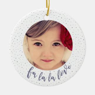 Fa La La La Love Christmas Photo Tree Ornament