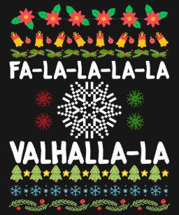 fa la la la valhalla la viking christmas t shirt - Viking Christmas