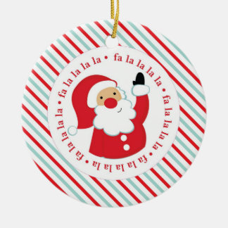 Fa La La - Santa Ornament