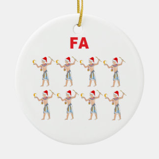 Fa Ra Ra Ra Ra Ceramic Ornament