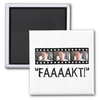 """FAAAAKT!"" 2 INCH SQUARE MAGNET"