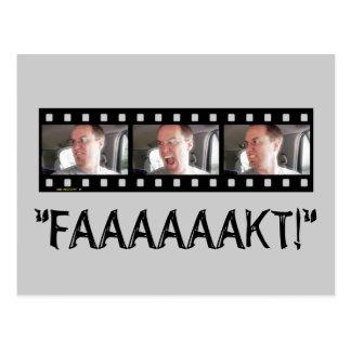 """""""FAAAAKT!"""" POSTCARD"""