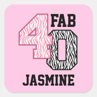 FAB 40th Birthday PINK BLACK WHITE ZEBRA PRINT Square Sticker