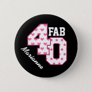 FAB 40th Birthday PINK POLKA DOTS and STARS V03 Button