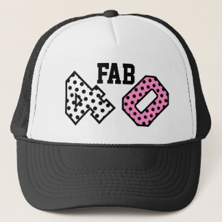 FAB 40th Birthday PINK POLKA DOTS V10 Trucker Hat