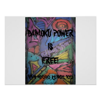 FABRIC DESIGN 010, DAIMOKU POWER, IS, FREE!, NA... POSTER