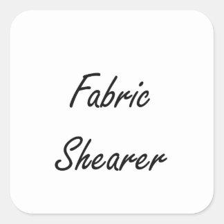 Fabric Shearer Artistic Job Design Square Sticker