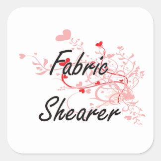 Fabric Shearer Artistic Job Design with Hearts Square Sticker