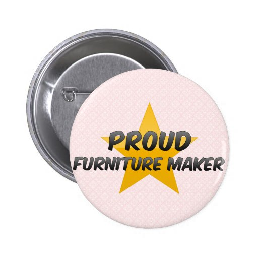 Fabricante orgulloso de los muebles pin