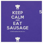 [Chef hat] keep calm and eat sausage  Fabrics Fabric