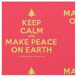 [Xmas tree] keep calm and make peace on earth  Fabrics Fabric