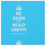 [Crown] be reem and read on!!!!!!  Fabrics Fabric