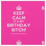 [Crown] keep calm it's my birthday bitch!  Fabrics Fabric