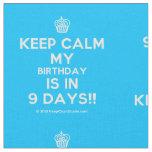 [Cupcake] keep calm my birthday is in 9 days!!  Fabrics Fabric