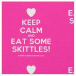 [Love heart] keep calm and eat some skittles!  Fabrics Fabric
