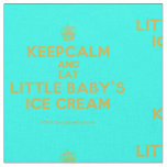 [Cupcake] keepcalm and eat little baby's ice cream  Fabrics Fabric