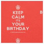 [Cupcake] keep calm its your birthday  Fabrics Fabric