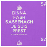 [Crown] dinna fash sassenach je suis prest  Fabrics Fabric