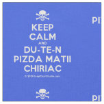 [Skull crossed bones] keep calm and du-te-n pizda matii chiriac  Fabrics Fabric