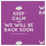 [Two hearts] keep calm and we will be back soon  Fabrics Fabric