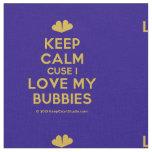 [Two hearts] keep calm cuse i love my bubbies  Fabrics Fabric