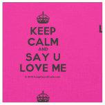 [Crown] keep calm and say u love me  Fabrics Fabric