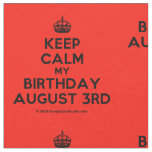 [Crown] keep calm my birthday august 3rd  Fabrics Fabric