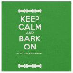 [Dogs bone] [Dogs bone] [Dogs bone] keep calm and bark on  Fabrics Fabric