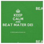 [Crown] keep calm and beat mater dei  Fabrics Fabric