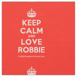 [Crown] keep calm and love robbie  Fabrics Fabric