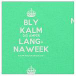 [Crown] bly kalm dis amper lang- naweek  Fabrics Fabric