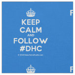 [Crown] keep calm and follow #dhc  Fabrics Fabric