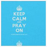 [Crown] keep calm and pray on  Fabrics Fabric