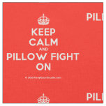 [Crown] keep calm and pillow fight on  Fabrics Fabric