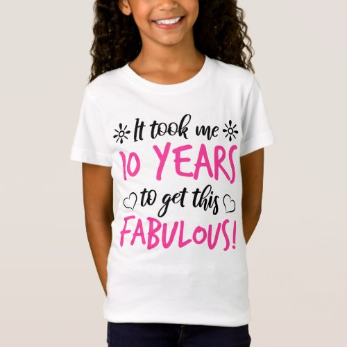Fabulous 10th Birthday T_Shirt