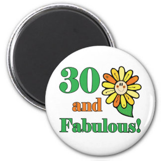 Fabulous 30th Birthday Gifts 2 Inch Round Magnet