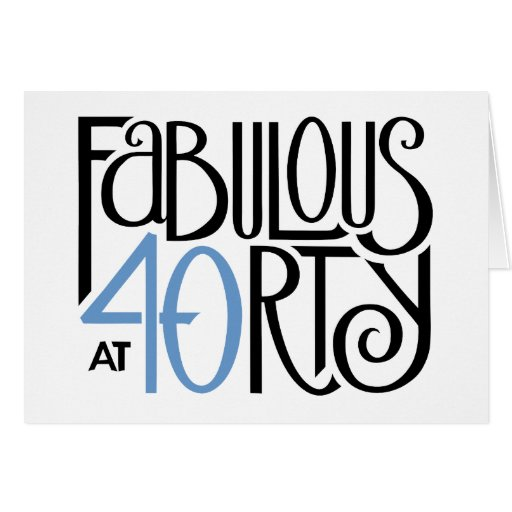 Fabulous 40 black blue Birthday Card