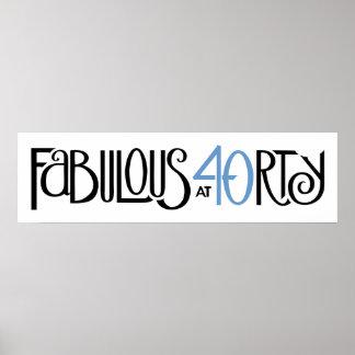 Fabulous 40 black blue Long Poster