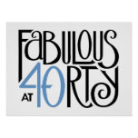 Fabulous 40 black blue Poster