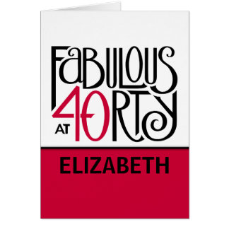 Fabulous 40 black red Customizable Birthday Card