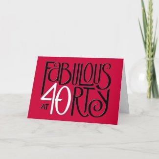 Fabulous 40 black white red Birthday Card card