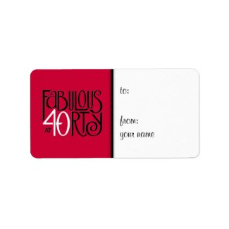 Fabulous 40 black white red Gift Tag Label label
