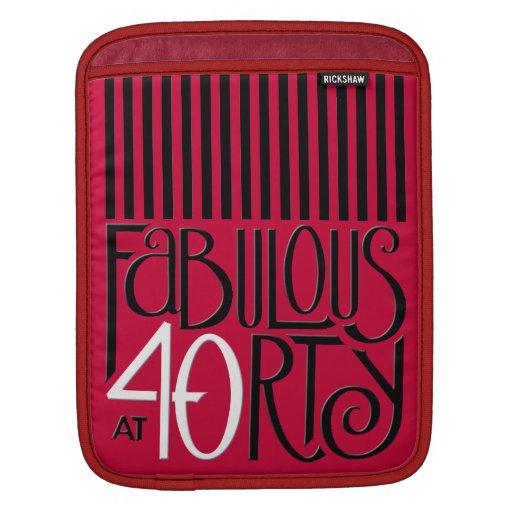 Fabulous 40 black white red iPad Sleeve